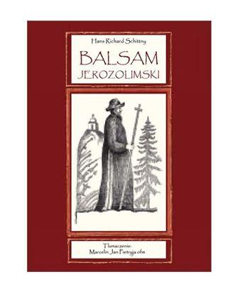 Obrazek Balsam Jerozolimski - Monografia leku na rany