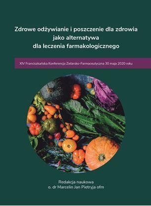 Obrazek XIV Franciszkańska Konferencja Zielarsko-Farmaceutyczna 30 maja 2020